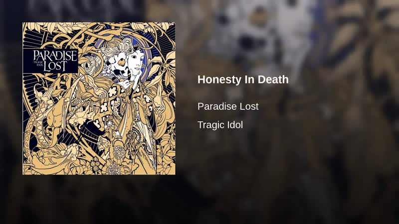 Paradise Lost - Honesty In Death (Official Video)