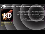 Gonzalez &amp Gonzalo - Make Your Transitions EP - KD Music 037