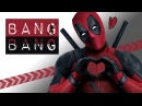 DEADPOOL Bang Bang Music Video