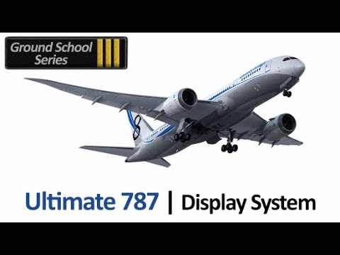 QualityWings 787 Display System Tutorial
