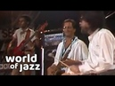 Steps Ahead ft. Michael Brecker live at the North Sea Jazz Festival • 14-07-1985 • World of Jazz