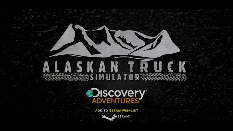 Alaskan Truck Simulator Official Trailer