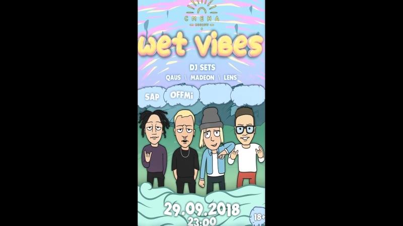 Wet Vibes 29.09