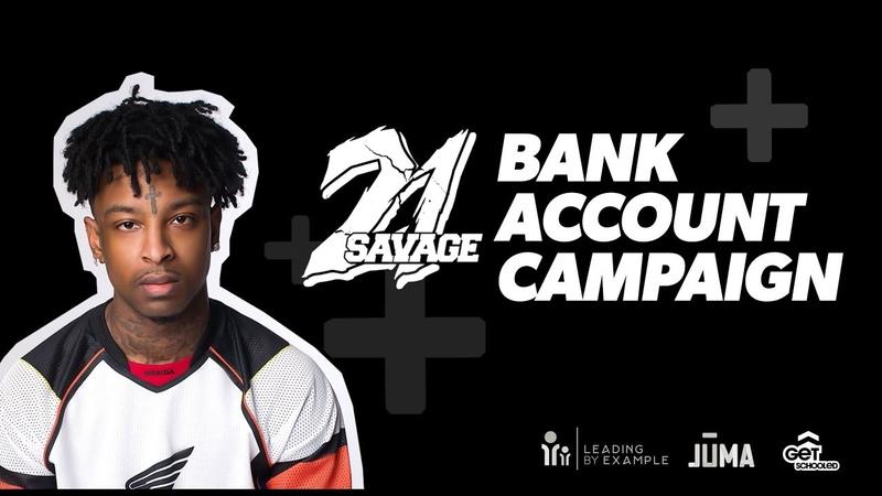 21 Savage JUMA Get Schooled Bank Account Campaign PSA