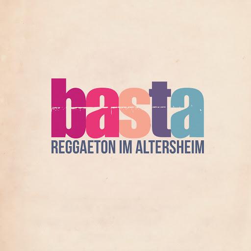 basta альбом Reggaeton im Altersheim