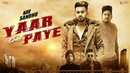 Yaar Bol Paye - Nav Sandhu (Official Video)   Sukh Brar   Youngistan   Latest Punjabi Songs 2018