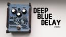 Deep Blue Delay demo