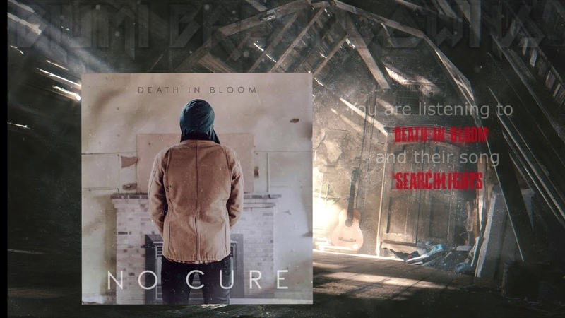 Death in Bloom - No Cure (Full EP 2018) Metalcore