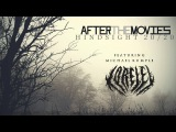 After The Movies - Hindsight 20/20 (Ft. Michael Rumple of Lorelei)