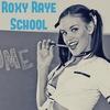 Roxy Raye School