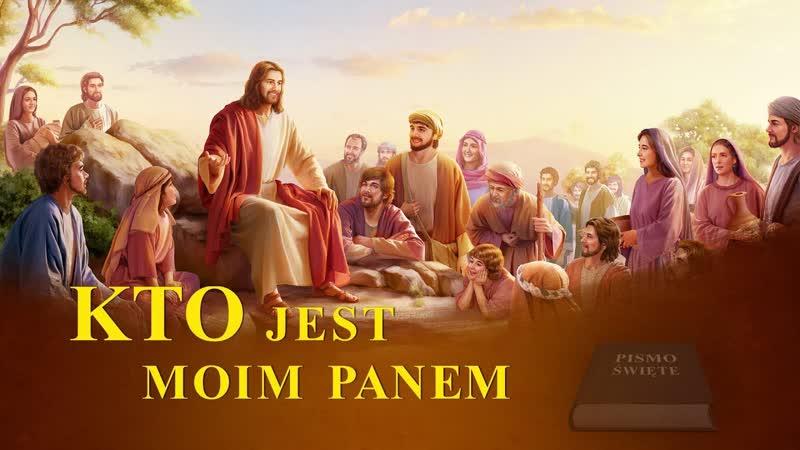 """Polski film chrześcijański """"Kto jest moim Panem"""" Jaki jest związek między Biblią a Bogiem"""
