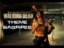 The Walking Dead Theme Cover Bagpipes The Snake Charmer
