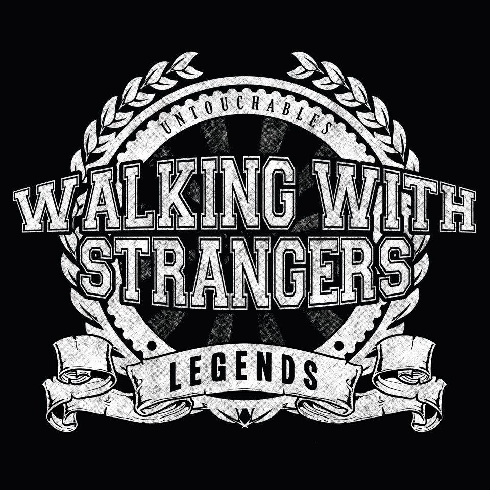 Walking With Strangers -  Legends / Untouchables [EP] (2012)