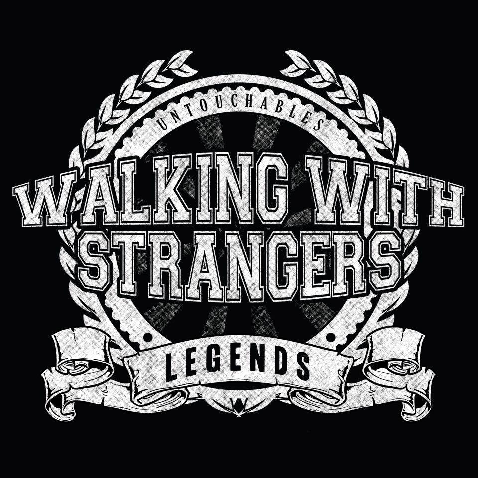 Walking With Strangers -  Legends / Untouchables [EP] (2012)