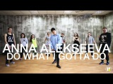Aaron Cole  Do What I Gotta Do  Choreography by Anna Alekseeva  D.Side Dance Studio