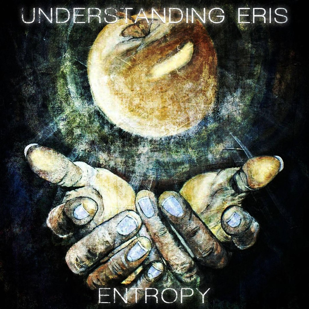 Understanding Eris - Entropy [EP] (2017)