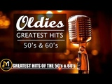 Oldies Greatest Hits 50's &amp 60's - 50s and 60s Oldies Playlist