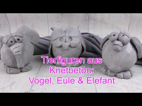 DIY | Tierisch kreativ | Tierfiguren Vogel, Eule Elefant aus Knetbeton | Betondeko selber machen