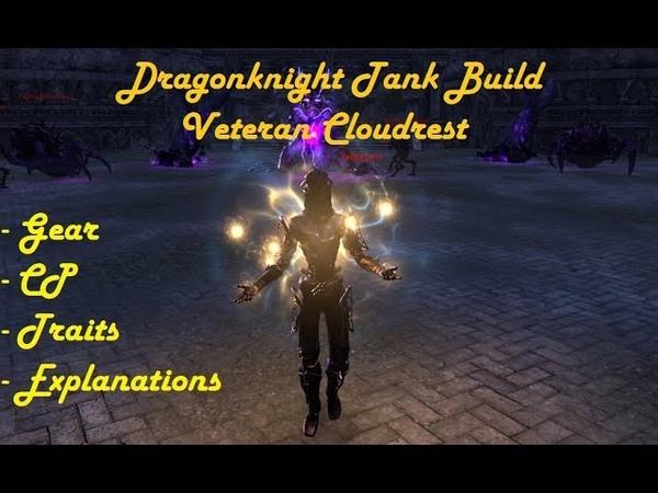 Dragonknight Tank Build For Vet Cloudrest 1/2/3 Hard Mode   ESO Wolfhunter