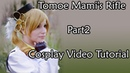 Cosplay Video Tutorial - Tomoe Mami's rifle - part2