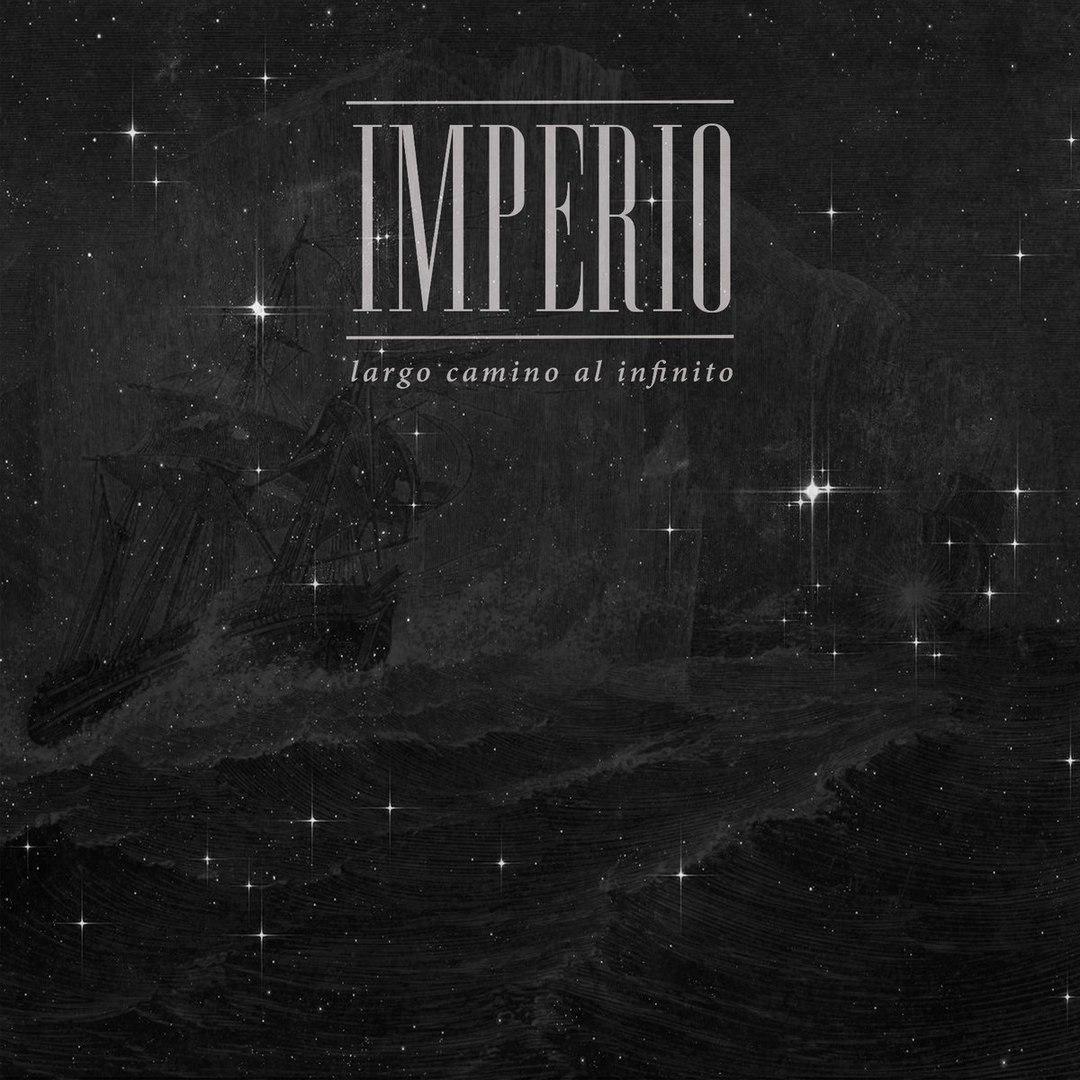 Imperio - Largo Camino Al Infinito (2018)