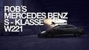 Rob´s Mercedes-Benz S-Klasse (W221) Stance Custom