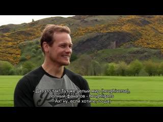 Outlander star sam heughan on my peak challenge, fans, bond and batman (rus sub)