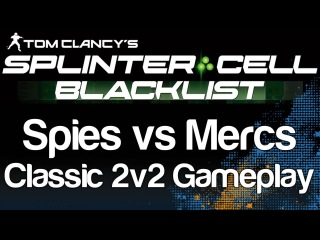 Splinter Cell Blacklist - Spies vs Mercs 2v2