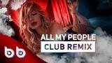 Sasha Lopez - All My People ( Burak Balkan Club Remix ) 2019