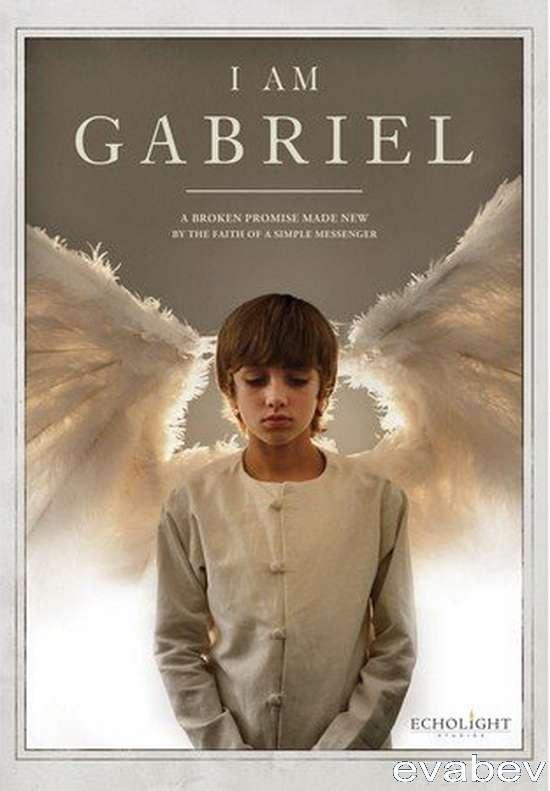 Я – Габриэль / I Am Gabriel смотреть