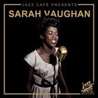 Sarah Vaughan альбом Jazz Café Presents: Sarah Vaughan