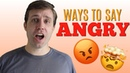HOW TO EXPRESS THAT YOU'RE ANGRY 😡