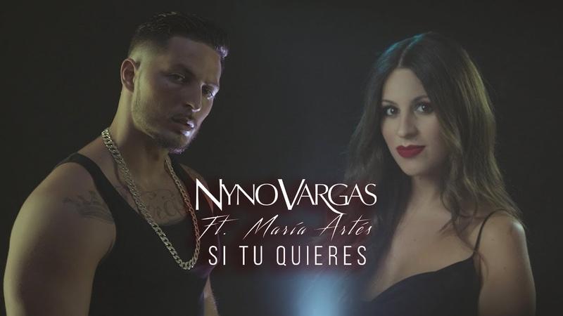 Nyno Vargas Si tú quieres feat María Artés Lyric Video
