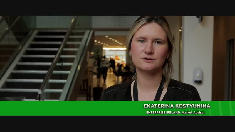 Интервью EKATERINA KOSTYUNINA, INTERPRISE IRELAND Market Adviser