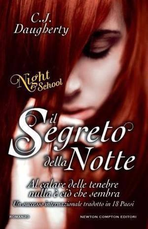 [Libro] C.J. Daugherty - Night School vol.02. Il segreto della notte (2013) - ITA
