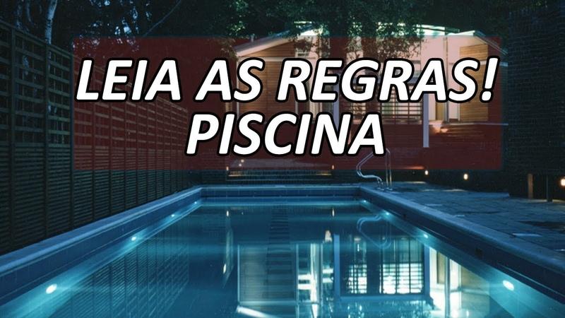 Leia as regras antes de entrar na Piscina! - [CREEPYPASTA]
