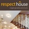 RESPECT HOUSE