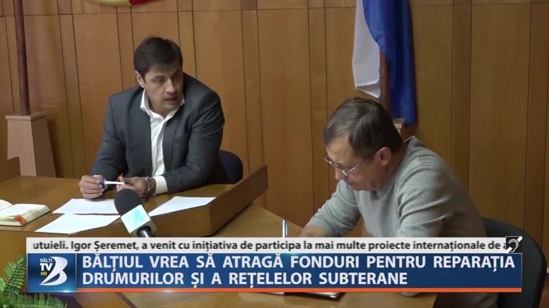 BĂLȚIUL VREA SĂ ATRAGĂ FONDURI PENTRU REPARAȚIA DRUMURILOR ȘI A REȚELELOR SUBTERANE