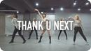 Thank u, next - Ariana Grande / Jiyoung Youn Choreography