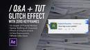 ( / ) 25k Subscriber QA AE Tutorial - No Keyframe Glitch Effect