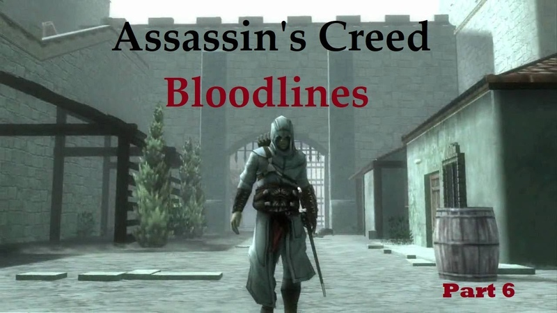 Assassin's Creed Bloodlines part 6 RUS