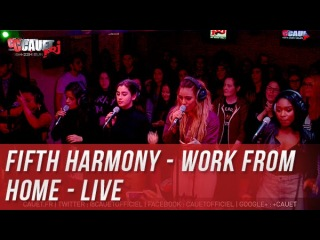 Fifth Harmony - Work from Home - Live - C'Cauet sur NRJ
