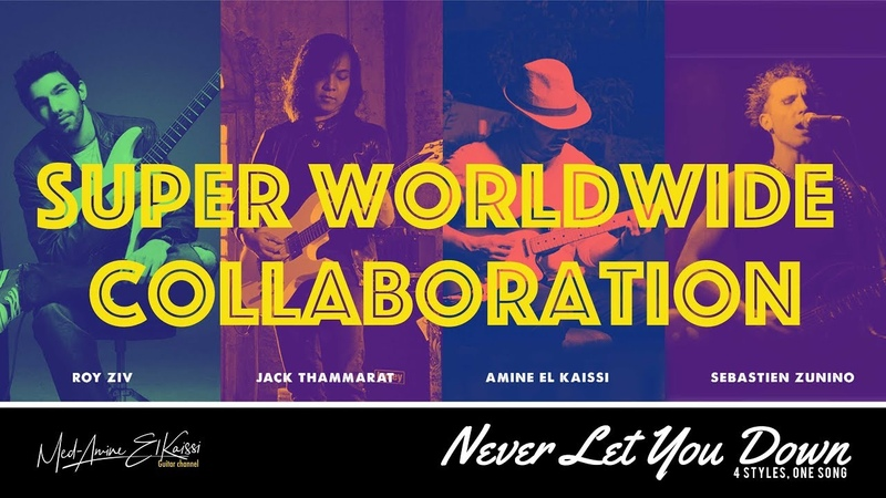 NEW SONG Never let you down worldwide collaboration