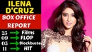 Ilena D Cruz Box Office Collection Analysis Hit, Flop and Blockbuster Movies List