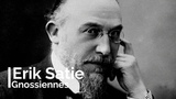 Erik Satie - Gnossiennes 1-6