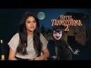 Hotel Transylvania 2 Selena Gomez Mavis Behind the Scenes Movie Interview