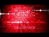 Jean-Michel Jarre, Gesaffelstein - Conquistador