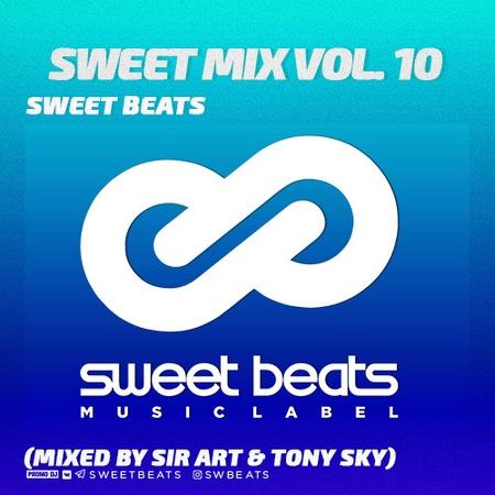 Dj Sir Art Dj Tony Sky - Sweet Mix Vol. 10 (06\12\2018)