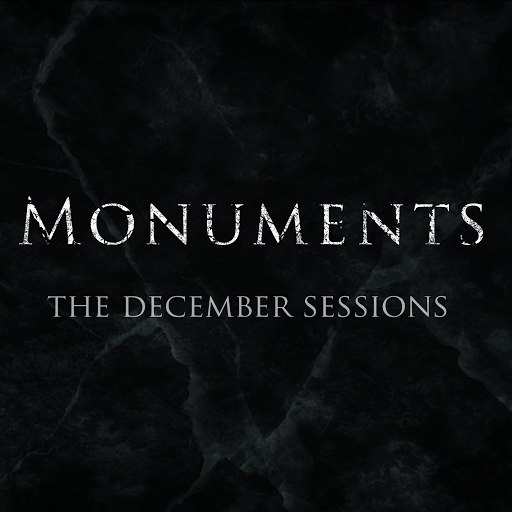 Monuments альбом The December Sessions