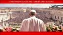"Pope Francis - Christmas Message and ""Urbi et Orbi"" Blessing 2018-12-25"